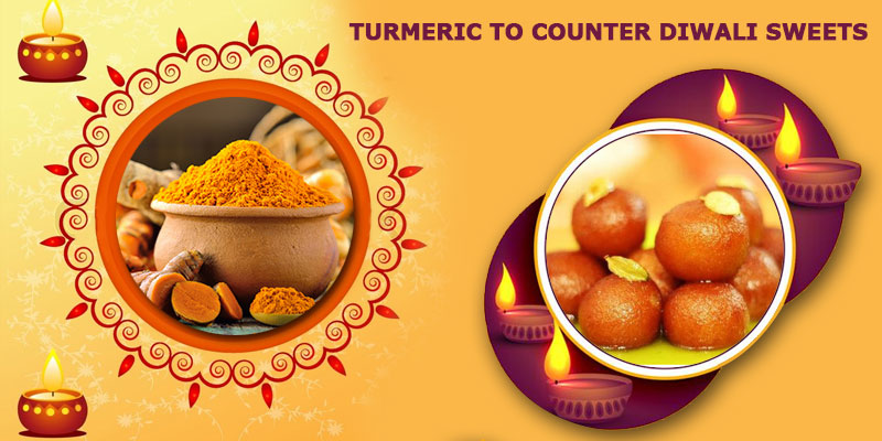 Eat Sweets Guilt Free During Diwali, as Later Detox with Curcumin